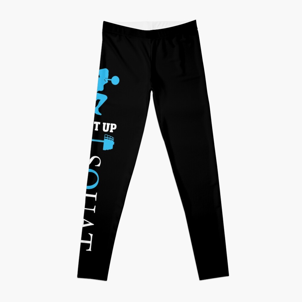 Fitness Shut Up And Squat bodybuilding Leggings Front