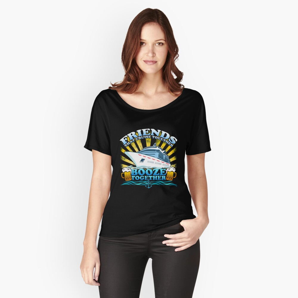 Friends Cruising Together fun vacation Women's Relaxed Fit T-Shirt Front