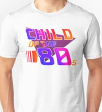 Child of the 80s Unisex T-Shirt