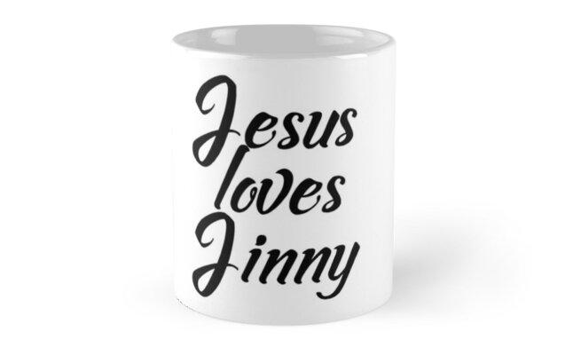 Jesus loves Jinny by Shalomjoy