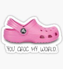 you croc my world pink croc Sticker
