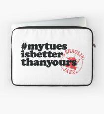 #mytuesisbetterthanyours Laptop Sleeve