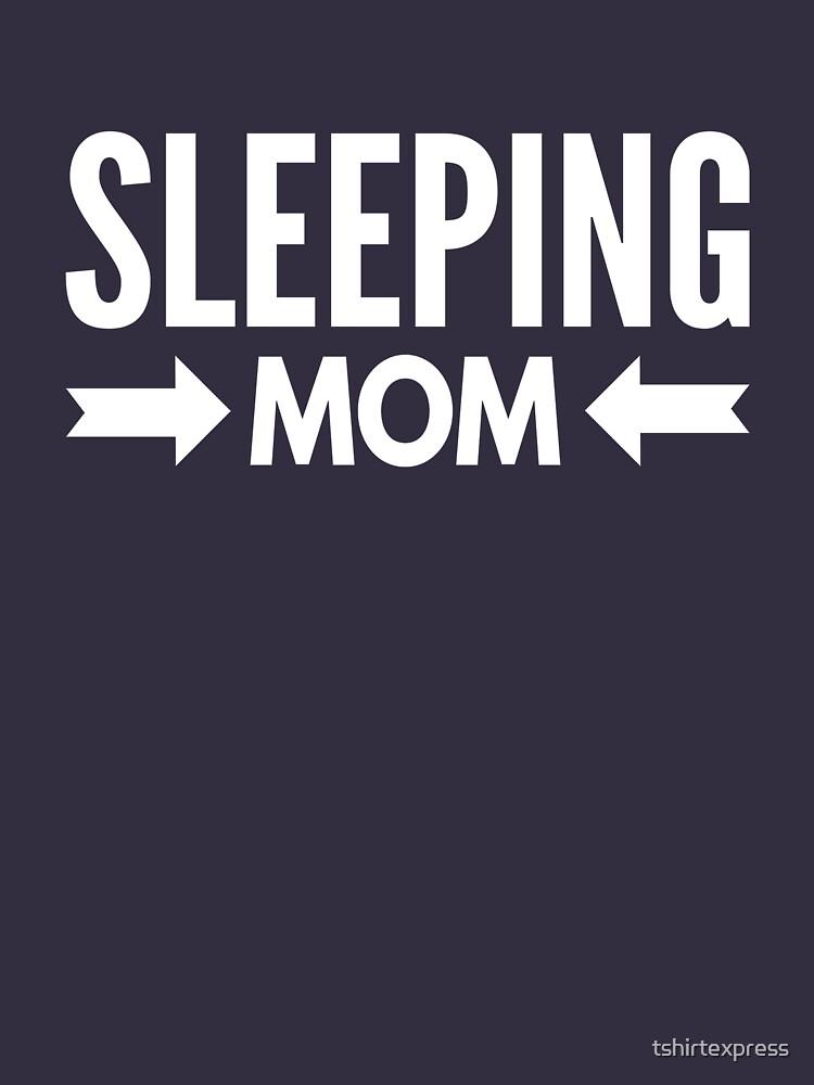 Sleeping Mom by tshirtexpress
