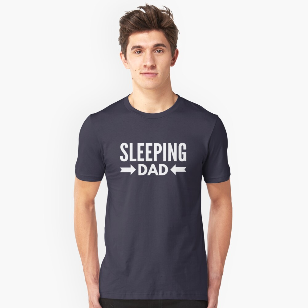 Sleeping Dad Unisex T-Shirt Front