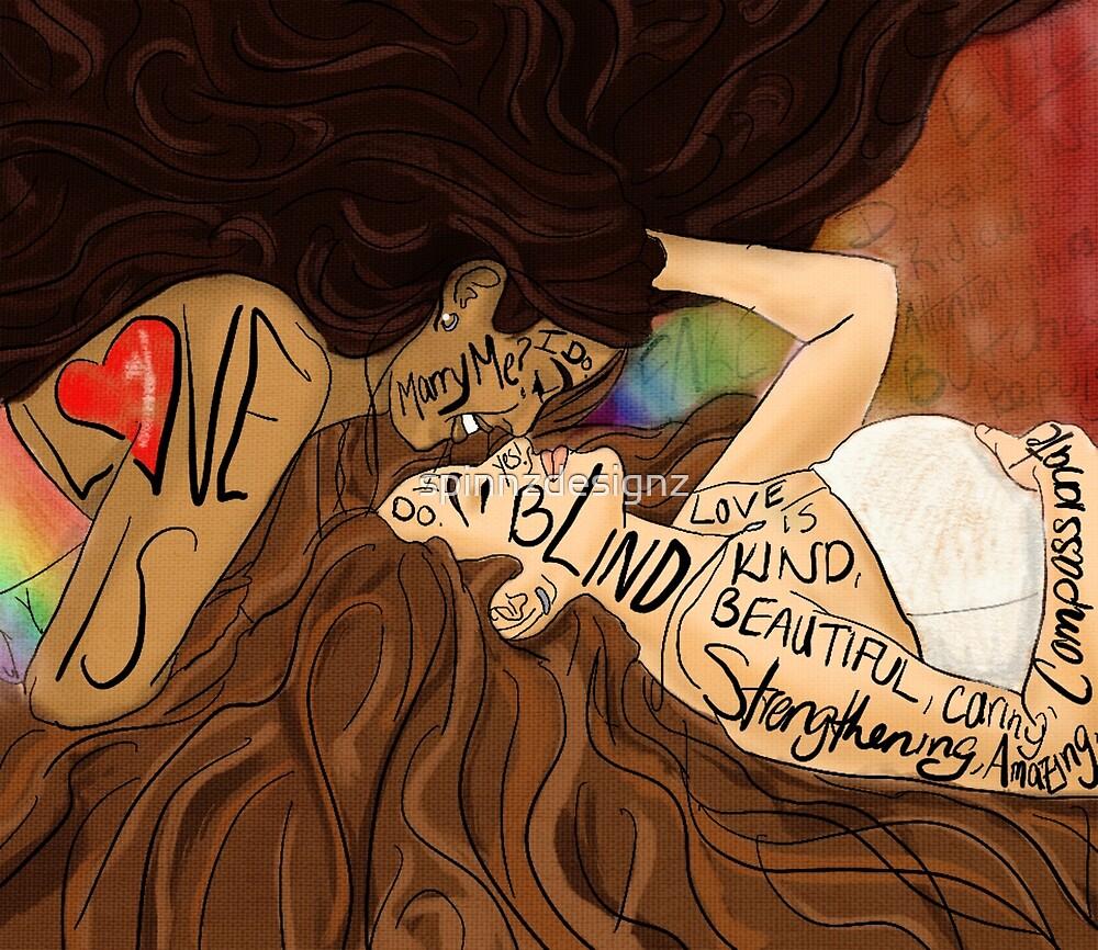 Love is Blind by spinnzdesignz