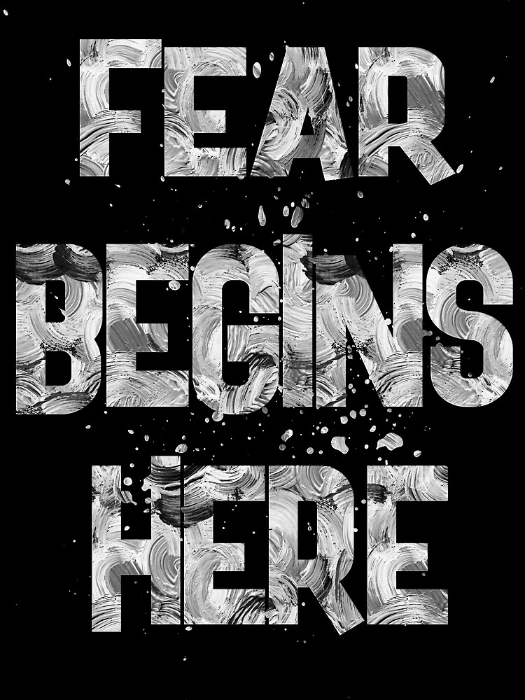 fear begins here-1 by champ-111