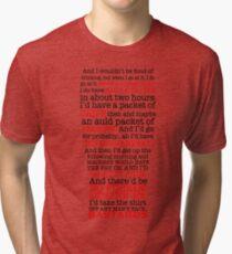 Paddy Losty Quote - 45 Pints - Pintman Pintcloud Tri-blend T-Shirt