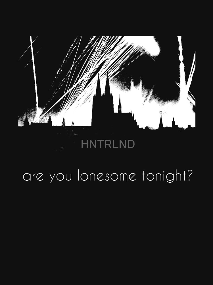 are you lonesome tonight? by HNTRLND