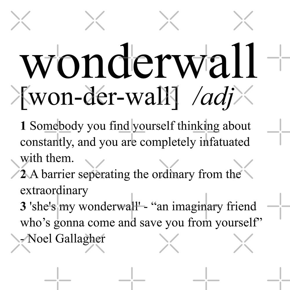 Wonderwall dictionary definition  by DesignedByOli