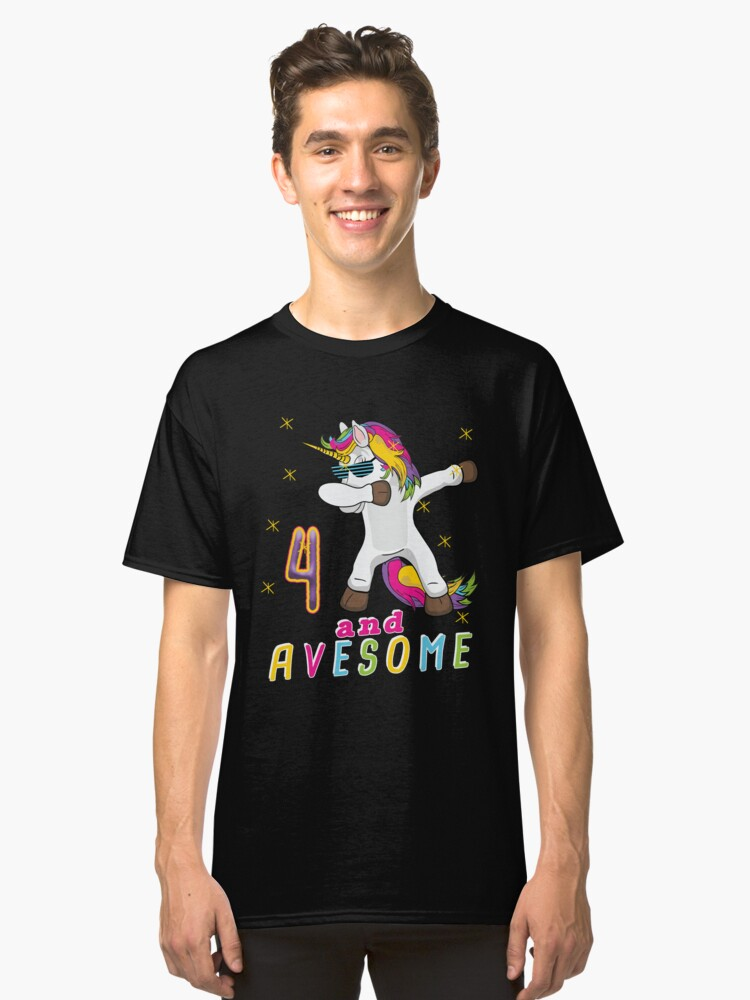 Four and Avesome Unicorn Dabbing Bday Party Gift 4 Years Dab Dance  4th Birthday Classic T-Shirt Front