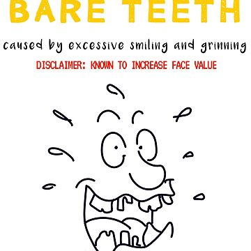 BARE TEETH by Traavers