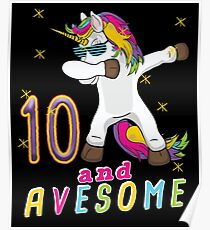 Ten and Avesome Unicorn Dabbing Bday Party Gift 10 Years Dab Dance  10th Birthday Poster