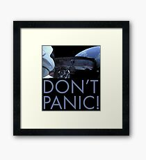 DON'T PANIC While Driving In Space Framed Print