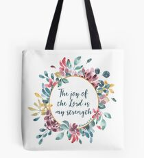 The Joy of the Lord | Bible Verse | Floral Watercolor Tote Bag