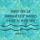 Wenn du durch tiefes Wasser gehst | Bibelvers Kunst | Jesaja von PraiseQuotes
