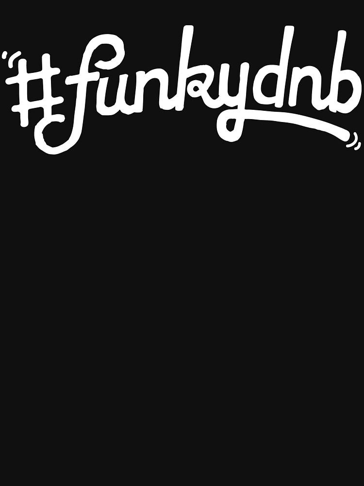 #funkydnb white-logo by dossalocuzzed