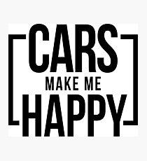 cars make me happy Photographic Print