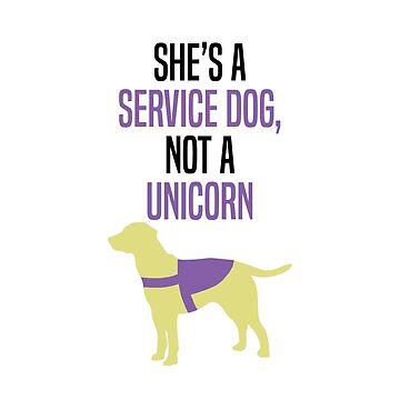 Ella es un perro de servicio, no un unicornio de mad-designs