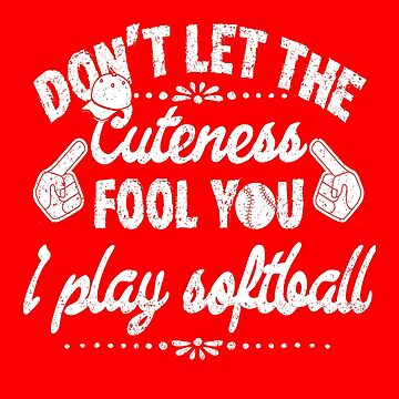 Softball girls T shirt Funny Novelty Tee shirt by nohive