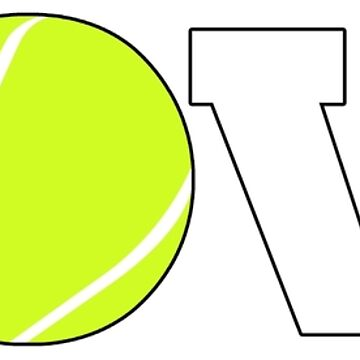 Tennis Love Graphic for Tennis Lovers by BillyBoomstick