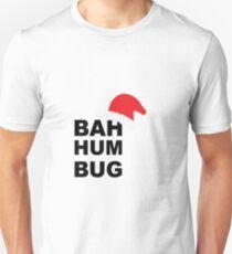 bah hum bug  xmas T-Shirt