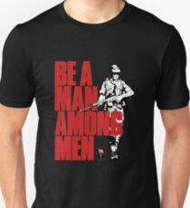 Be a Man Among Men Rhodesian Army Recruitment Unisex T-Shirt