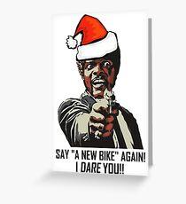 Samuel Jackson Say A New Bike Again Greeting Card