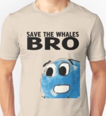 Save the whales bro T-Shirt