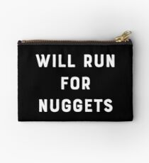 Will Run For Nuggets Studio Pouch