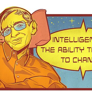 "Hawking Science Shirt ""Intelligence Is the Ability to Adapt to Change"" Nerdy Scientist Quotes by kgullholmen"