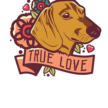 Dachshund True Love by mydachshund