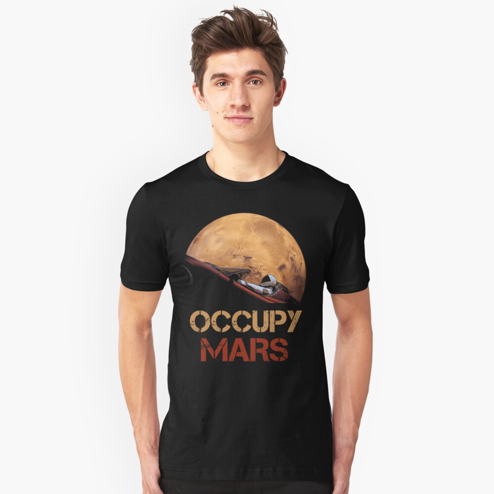 Occupy Mars Spacex Starman Unisex T-Shirt Front