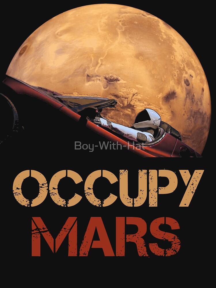 Occupy Mars Spacex Starman by Boy-With-Hat