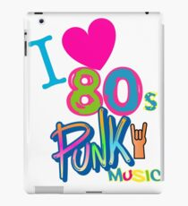 I LOVE 80s Punk Rock Music Theme Gift Ideas| Perfect For Birthdays, Graduations, Holidays, Etc  iPad Case/Skin