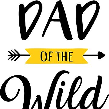 Dad of the Wild One T-Shirt father birthday dad birthday family birthday by TIHONA