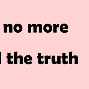 No lies, no truth by SilverSeven