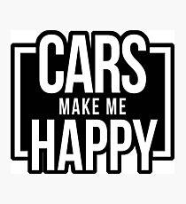 cars make me happy 4 Photographic Print