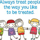 Treat People With Kindness and Respect by RippleKindness