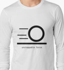 Rules of Physics - Unstoppable Force - Black Long Sleeve T-Shirt