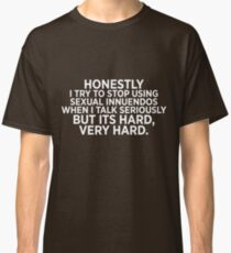Sexual Innuendos Classic T-Shirt