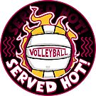 Volleyball Served Hot Maroon Yellow Vball  by MudgeStudios