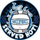 Volleyball Served Hot Blue Silver Vball  by MudgeStudios
