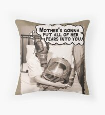 Mother's Gonna Put All of Her Fears Into You Floor Pillow