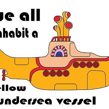 we all inhabit a yellow undrsea vessel by BeatleyDraws