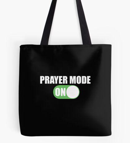 Prayer Mode On Design for Christians  Tote Bag