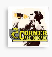 5 corner ale brigade 40  Canvas Print