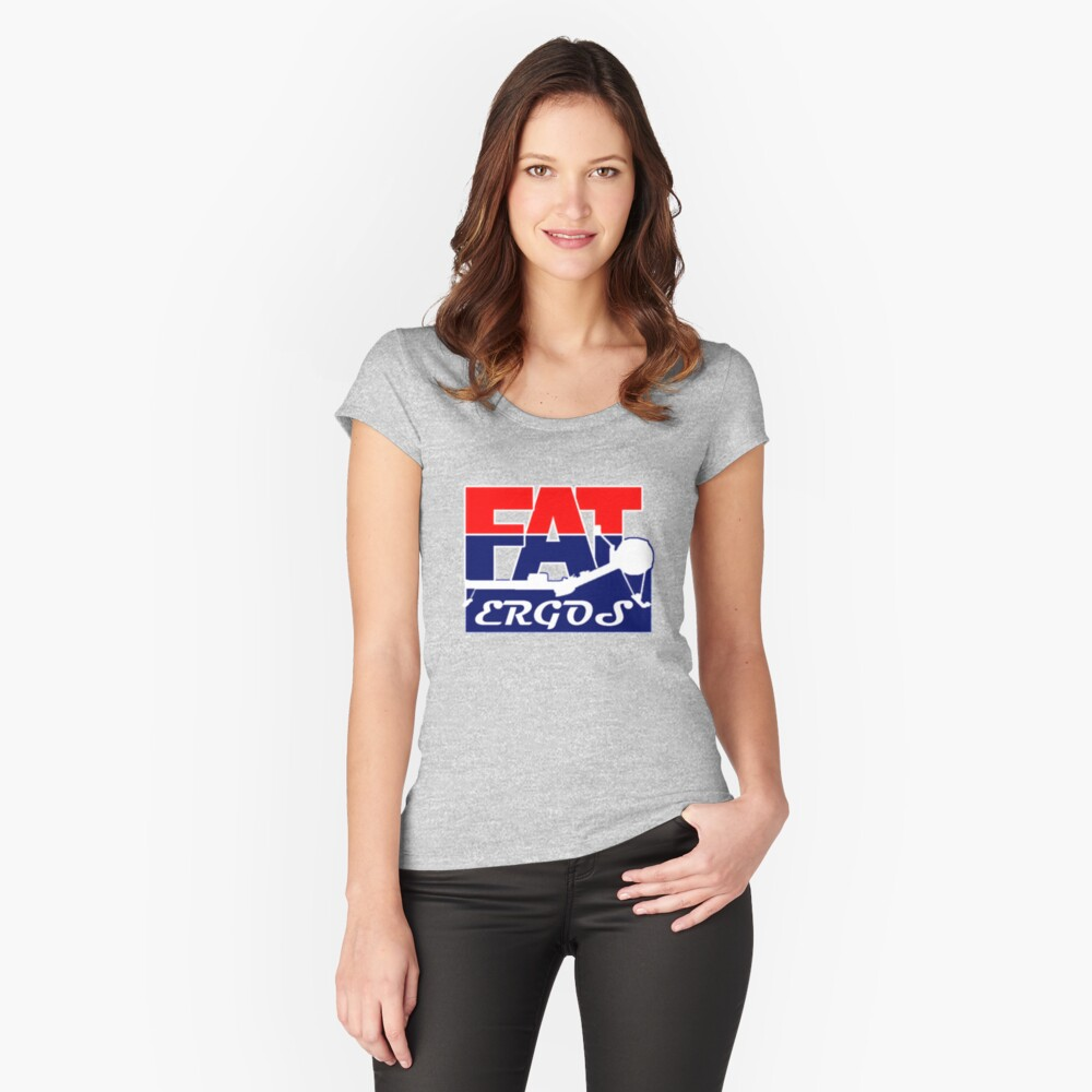 Fat Ergos official products Women's Fitted Scoop T-Shirt Front