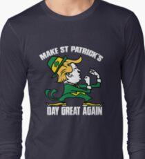 Trump Make St Patricks Day Great Again Shirt - funny Irish tshirt  trump shirts Long Sleeve T-Shirt