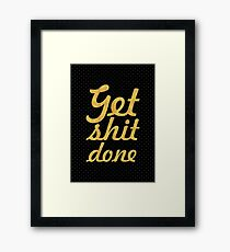 Get shit done - Gym Motivational Quote Framed Print