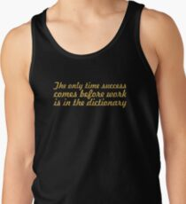 The only time... Inspirational Quote Tank Top